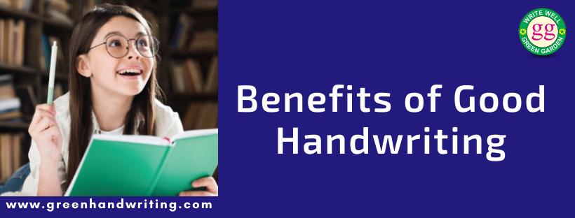 Benefits of Good Handwriting