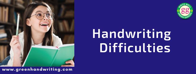 Handwriting Difficulties