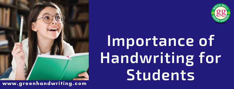 Importance of Handwriting for Students